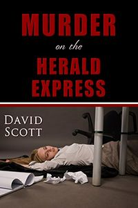 Murder on the Herald Express by David Scott