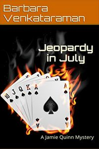 Jeopardy in July by Barbara Venkataraman