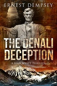 The Denali Deception by Ernest Dempsey