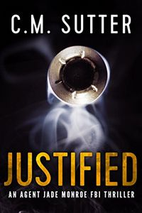 Justified by C. M. Sutter