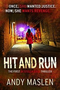 Hit and Run by Andy Maslen