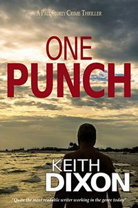 One Punch by Keith Dixon