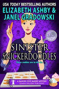 Sinister Snickerdoodles by Janel Gradowski