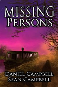 Missing Persons by Daniel Campbell and Sean Campbell