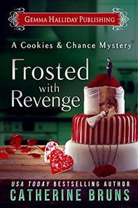 Frosted with Revenge by Catherine Bruns