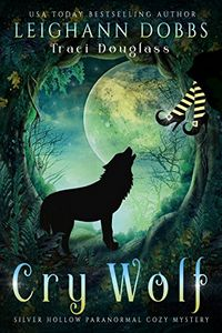 Cry Wolf by Leighann Dobbs
