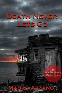 Death Never Lets Go by Mauro Azzano