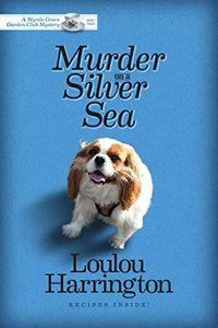Murder on a Silver Sea by Loulou Harrington