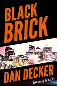 Black Brick by Dan Decker