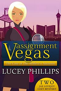 The Case of the Athlete's Assassin by Lucey Phillips