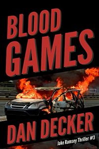 Blood Games by Dan Decker