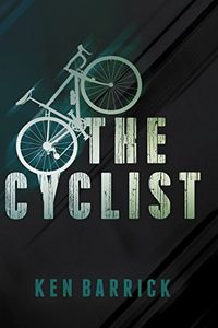 The Cyclist by Ken Barrick