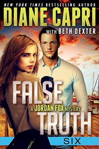 False Truth 6 by Diane Capri