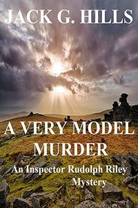 A Very Model Murder by Jack G. Hills
