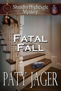 Fatal Fall by Paty Jager