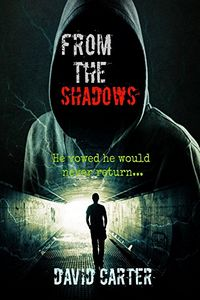 From the Shadows by David Carter