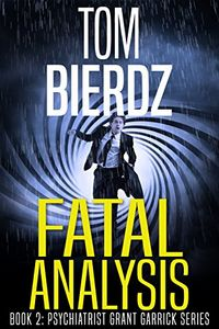 Fatal Analysis by Toom Bierdz