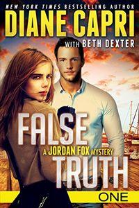 False Truth by Diane Capri