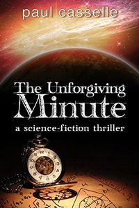 The Unforgiving Minute by Paul Cassell