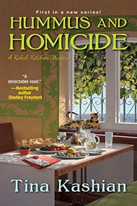 Hummus and Homicide by Tina Kashian