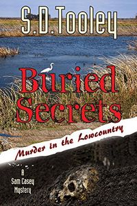 Buried Secrets by S. D. Tooley