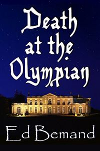 Death at the Olympian by Ed Bemand