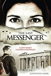 The Last Messenger by Jonathan Mark