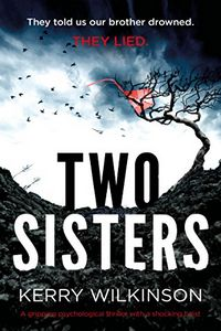 Two Sisters by Kerry Wilkinson