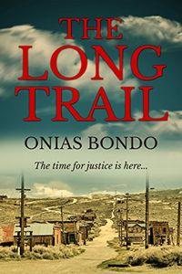 The Long Trail by Onias Bondo