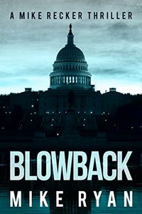 Blowback by Mike Ryan