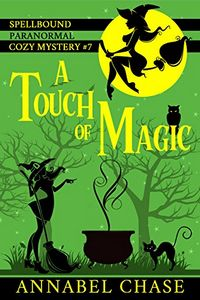 A Touch of Magic by Annabel Chase