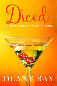 Diced by Deany Ray