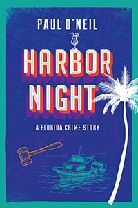 Harbor Night by Paul O'Neil