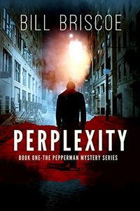 Perplexity by Bill Briscoe