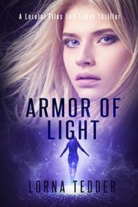 Armor of Light by Lorna Tedder