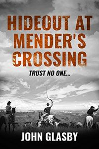 Hideout at Mender's Crossing by John Glasby