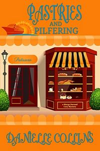 Pastries and Pilfering by Danielle Collins