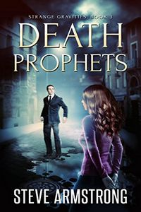 Death Prophets by Steve Armstrong