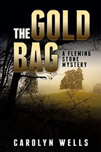 The Gold Bag by Carolyn Wells