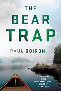 The Bear Trap by Paul Doiron