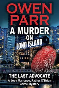 A Murder on Long Island by Owen Parr