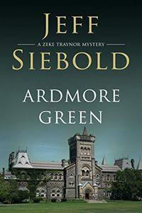 Ardmore Green by Jeff Siebold