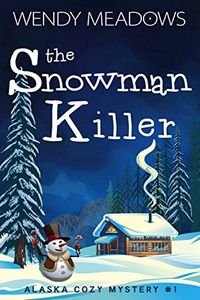 The Snowman Killer by Wendy Meadows