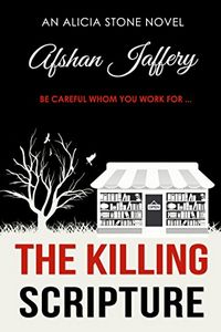 The Killing Scripture by Afshan Jaffery