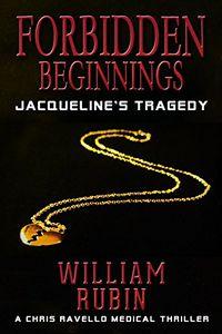 Forbidden Beginnings by William Rubin