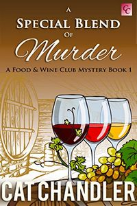 A Special Blend of Murder by Cat Chandler