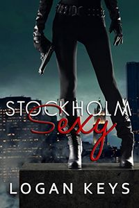 Stockholm Sexy by Logan Keys