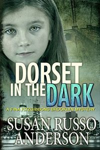 Dorset in the Dark by Susan Russo Anderson