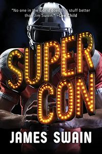 Super Con by James Swain