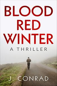 Blood Red Winter by J. Conrad